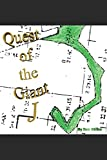 Quest of the Giant J: The Legendary Jesse James, Secrets Of The Knights Templar & Confederate Treasures, & The Lost Gold Mines Of The American West