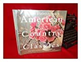 img - for Mary Emmerling's American Country Classics: The New American Country Look book / textbook / text book