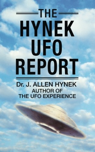 The Hynek UFO Report: What the Government Suppressed and Why pdf epub