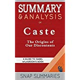 Summary & Analysis of Caste: The Origins of Our Discontents | A Guide to Isabel Wilkerson's Book