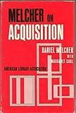 Melcher on Acquisition, Daniel Melcher, 0838901085