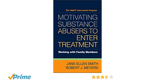 Motivating substance abusers to enter treatment working with family motivating substance abusers to enter treatment working with family members 9781593856465 medicine health science books amazon fandeluxe