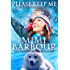 Please Keep Me (Holiday Heartwarmers Book 1)