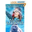 Please Keep Me (Holiday Heartwarmers Book 1)