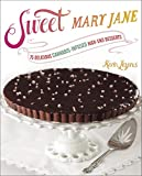 Image of Sweet Mary Jane: 75 Delicious Cannabis-Infused High-End Desserts