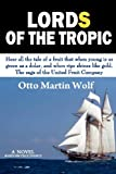 Lords of the Tropic, Otto Wolf, 1463792476