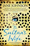 Front cover for the book The Sultan's Wife by Jane Johnson