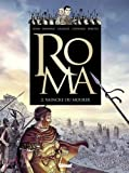 Roma - Tome 2 : Vaincre ou mourir