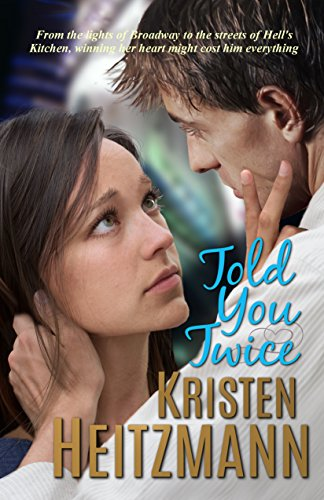 Told You Twice (Told You Series Book 2)