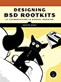 Designing BSD Rootkits: An Introduction to Kernel
