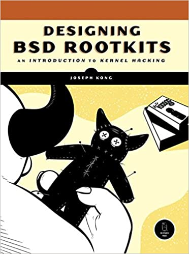 Libro PDF Gratis Designing Bsd Rootkits: An Introduction To Kernel Hacking: A Introduction To Kernel Hacking
