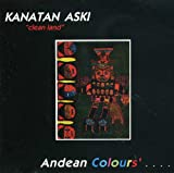 Kanatan Aski Traditional Music From the Andean Colours