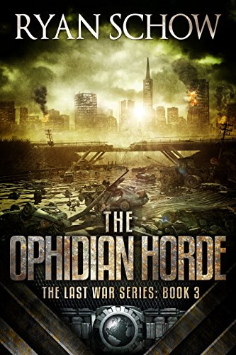 The Ophidian Horde (The Last War Series Book 3)