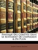 Physique des Comètes, Joseph Tienne Bertier and Joseph Étienne Bertier, 1147892881