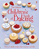 img - for Children's Book of Baking (Usborne First Cookbooks) by Fiona Patchett (2006-09-29) book / textbook / text book
