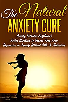 Natural Anxiety Cure Supplement Depression ebook product image