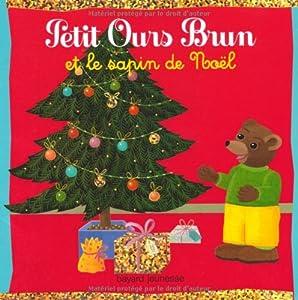 """Afficher """"Petit Ours Brun<br /> Petit Ours brun et le sapin de Noël"""""""