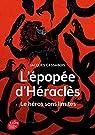 L'Épopée d'Héraclès - Le héros sans limites (Historique) par Cassabois