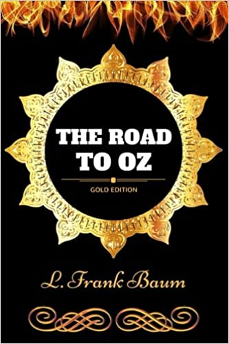 Book The Road To Oz: By L. Frank Baum - Illustrated