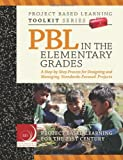 PBL in the Elementary Grades