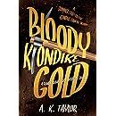 Bloody Klondike Gold: A Randi Braveheart Mystery Short Story