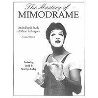 Mastery Of Mimodrame Workbooks Pb