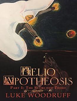 Helio Apotheosis: Part 1: The Scorched Third por [Woodruff, Luke]