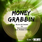 Moneygrabbin (feat. Robbie Craig) [Anton Liss Balearic Mix]