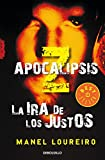 La ira de los justos (Apocalipsis Z 3) (BEST SELLER)