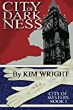City of Darkness: City of Mystery (Volume 1)