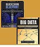 BLOCKCHAIN: Blockchain & Big Data - The revolutions that are transforming our work, market and world (Data Analytics)