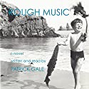 Rough Music Audiobook by Patrick Gale Narrated by Patrick Gale