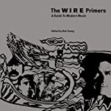 The Wire Primers, Rob Young, 1844674274