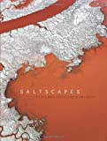 Saltscapes: The Kite Aerial Photography of Cris Benton