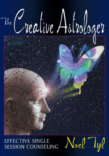 The Creative Astrologer: Effective Single Session Counseling