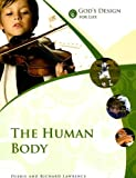 The Human Body, Debbie Lawrence and Richard Lawrence, 1893345890