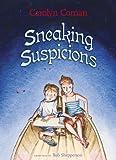 Sneaking Suspicions, Carolyn Coman, 159078491X