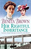 Her Rightful Inheritance by Benita Brown front cover