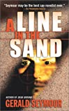 A Line in the Sand, Gerald Seymour, 0671025309