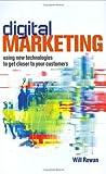 Digital Marketing, William Rowan, 0749436646