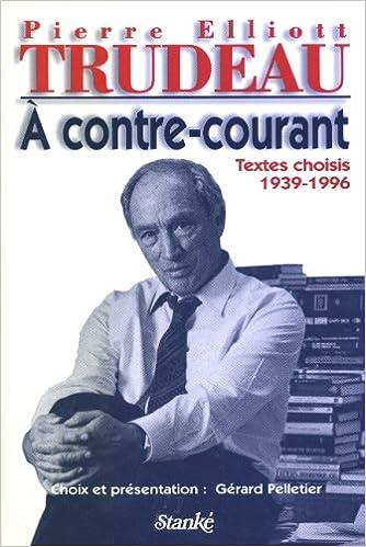 A contre-courant textes 1939-1996