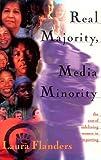 Real Majority, Media Minority, Laura Flanders, 1567510906