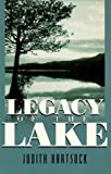 Legacy of the Lake, Judith Hartsock, 1883061474