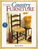 Classic Country Furniture, Robert E. Belke, 1558705449