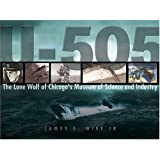 U-505: The Lone Wolf of Chicago's Museum of Science and Industry