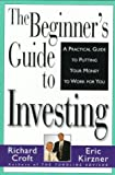 Beginner's Guide to Investing, Richard Croft, 0006384765