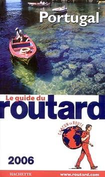 Guide du routard. Portugal. 2006 par Guide du Routard