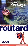 Le guide du routard Portugal 2006 par Guide du Routard