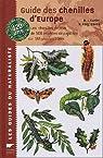 Guide des chenilles d'Europe : Les chenilles de plus de 500 espèces de papillons sur 165 plantes hôtes par Carter