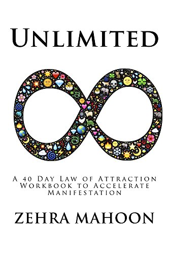 Unlimited a 40 day law of attraction workbook to accelerate unlimited a 40 day law of attraction workbook to accelerate manifestation by mahoon fandeluxe Image collections